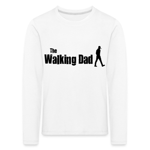 the walking dad - Kids' Premium Longsleeve Shirt