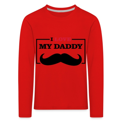 LOVE DADDY - Maglietta Premium a manica lunga per bambini