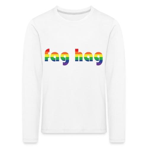 Fag Hag - Kids' Premium Longsleeve Shirt
