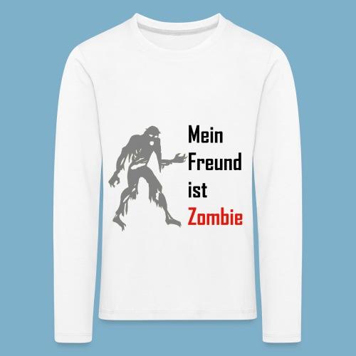 Mein Freund ist Zombie - Kinder Premium Langarmshirt