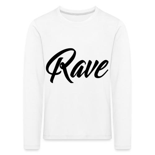 Rave - Kinder Premium Langarmshirt