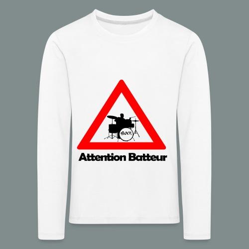 Attention batteur - T-shirt manches longues Premium Enfant