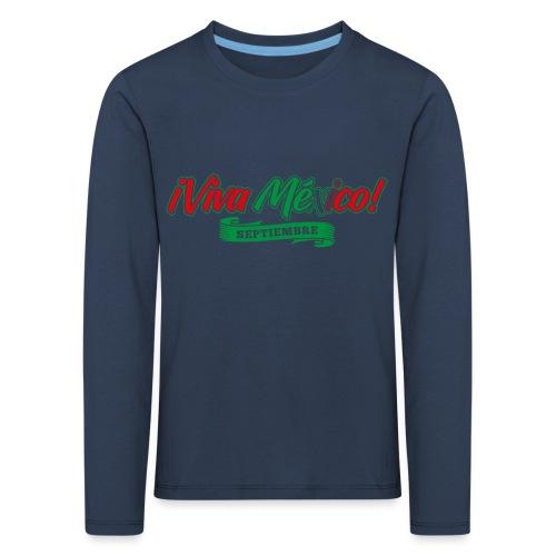 Viva Mexico - Camiseta de manga larga premium niño