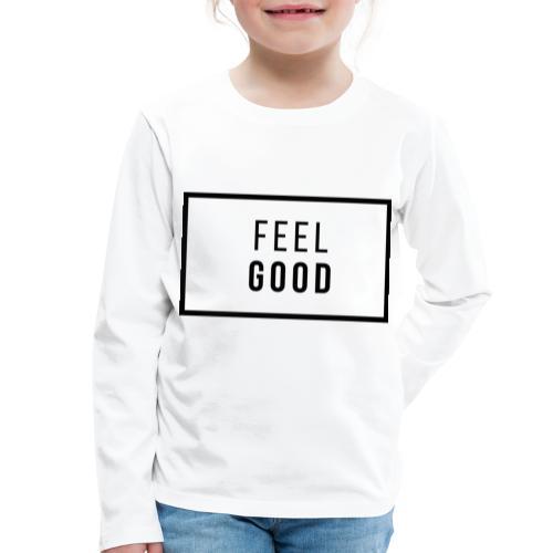 FEEL GOOD - Långärmad premium-T-shirt barn