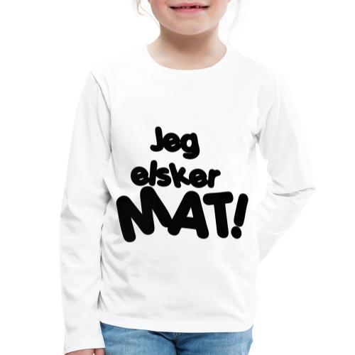 Jeg elsker mat - Premium langermet T-skjorte for barn