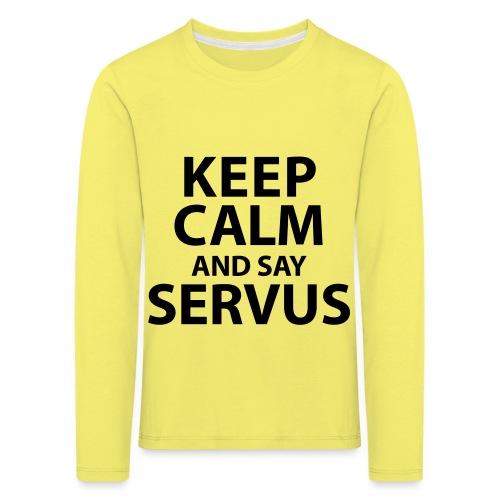 Keep calm and say Servus - Kinder Premium Langarmshirt