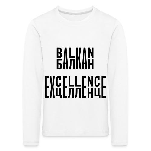 Balkan Excellence vert. - Kids' Premium Longsleeve Shirt
