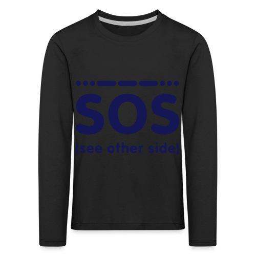 SOS - Kinderen Premium shirt met lange mouwen