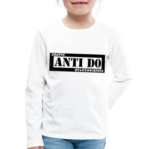 Anti Do - Kinder Premium Langarmshirt