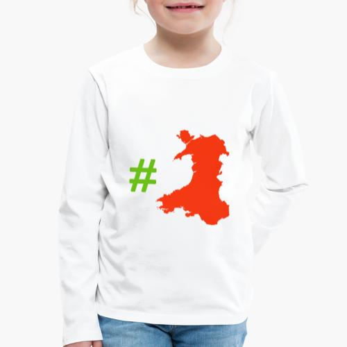 Hashtag Wales - Kids' Premium Longsleeve Shirt