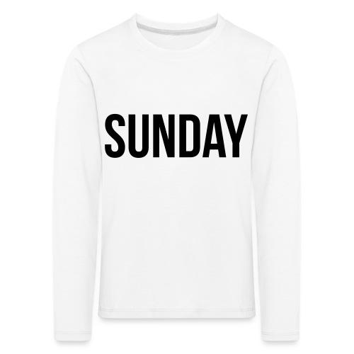 Sunday - Kids' Premium Longsleeve Shirt
