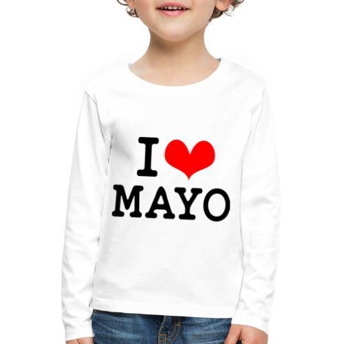 I Love Mayo - Kids' Premium Longsleeve Shirt
