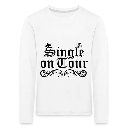 Single on Tour - Kinder Premium Langarmshirt