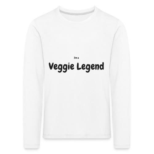 I'm a Veggie Legend - Kids' Premium Longsleeve Shirt