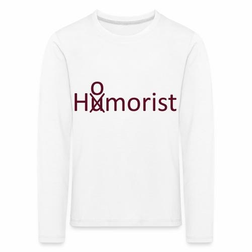 HuOmorist - Kinder Premium Langarmshirt