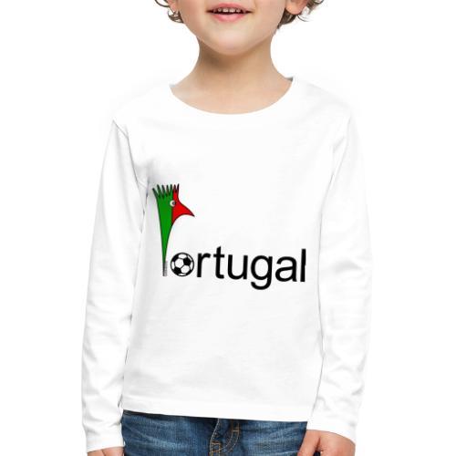 Galoloco Portugal 1 - Kinder Premium Langarmshirt