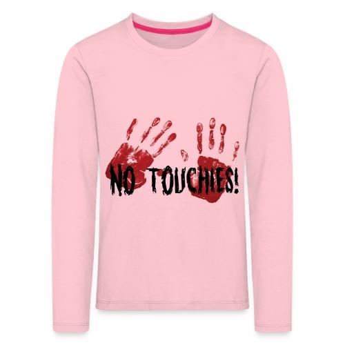 No Touchies 2 Bloody Hands Behind Black Text - Kids' Premium Longsleeve Shirt