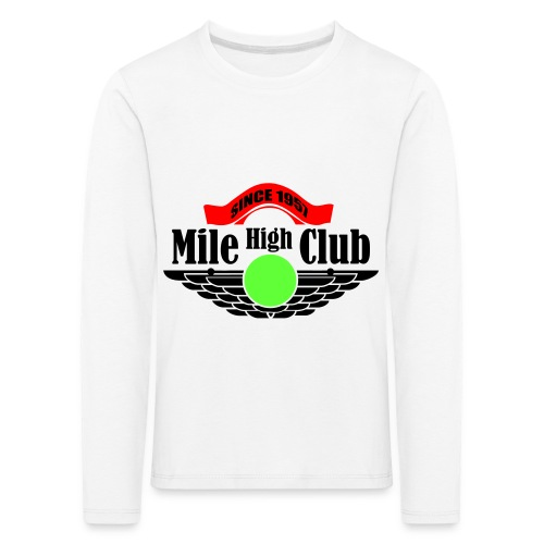 mile high club - Kinderen Premium shirt met lange mouwen