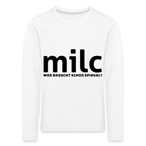 milc - Kinder Premium Langarmshirt