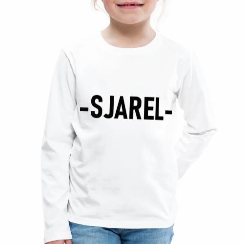 Sjarel - Kinderen Premium shirt met lange mouwen