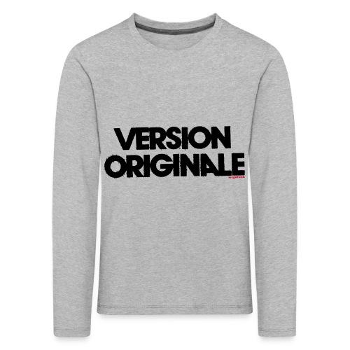 Version Original - T-shirt manches longues Premium Enfant