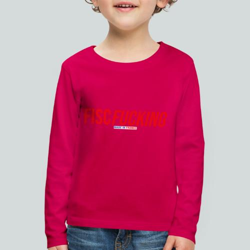 FISCFUCKING Made in France - T-shirt manches longues Premium Enfant