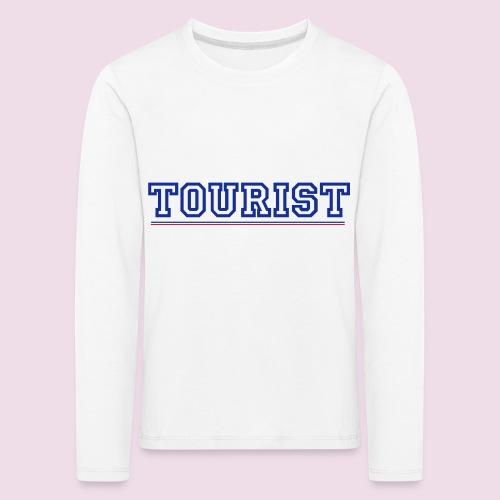 tourist - T-shirt manches longues Premium Enfant