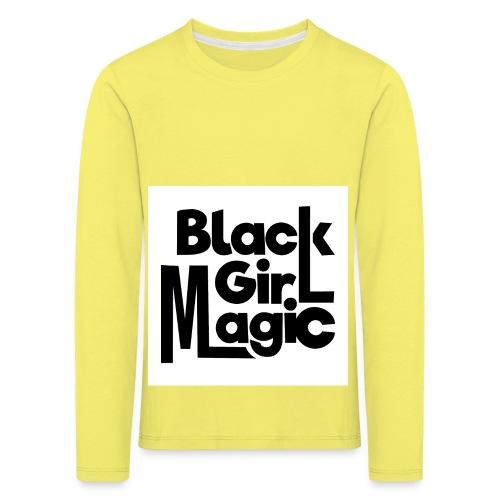 Black Girl Magic 2 Black Text - Kids' Premium Longsleeve Shirt