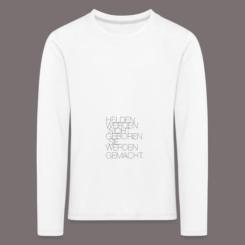 Helden - Kinder Premium Langarmshirt