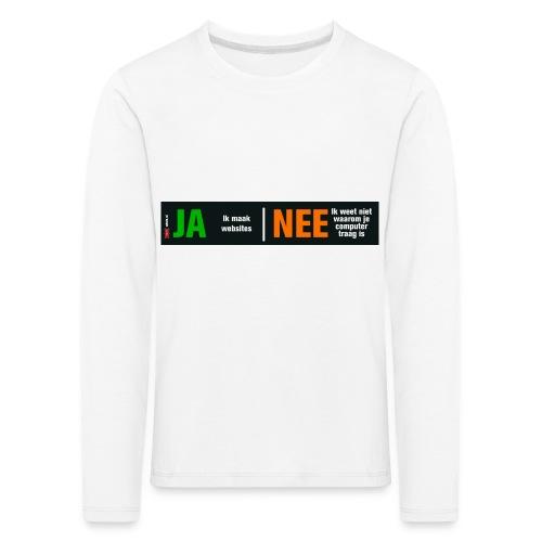 Ja ik maak websites - Kinderen Premium shirt met lange mouwen