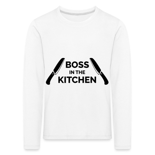 Boss in the Kitchen - Kids' Premium Longsleeve Shirt