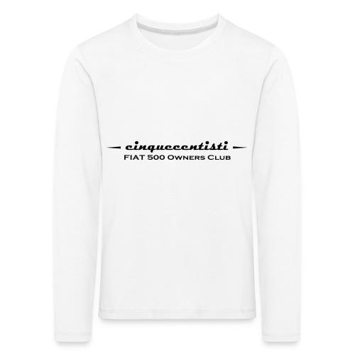 Cinquecentisti 500 Owners Club Vector - Maglietta Premium a manica lunga per bambini