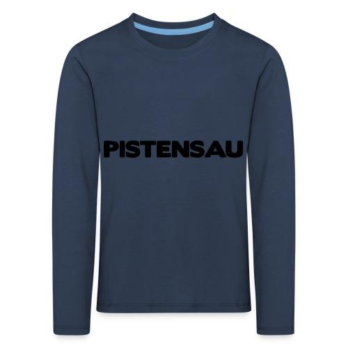 Ski Shirt Pistensau - Kinder Premium Langarmshirt