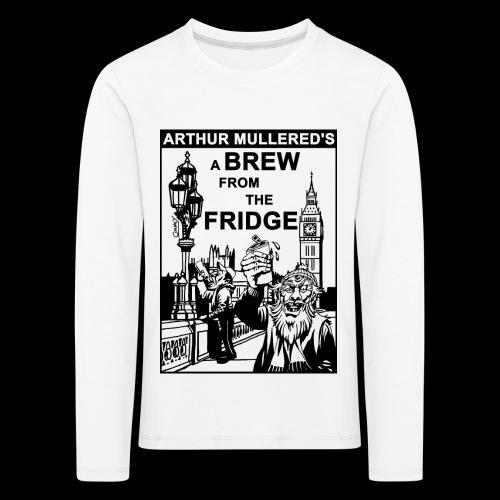 A Brew from the Fridge v2 - Kids' Premium Longsleeve Shirt