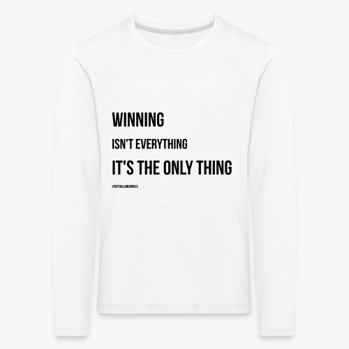 Football Victory Quotation - Kids' Premium Longsleeve Shirt