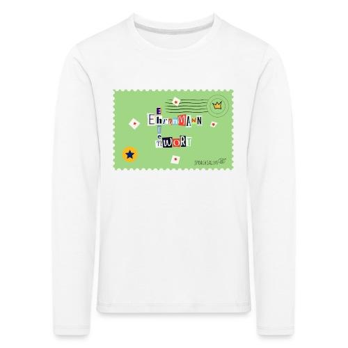 Ehrenwort! - Kinder Premium Langarmshirt