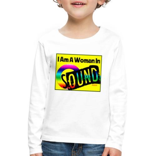 I am a woman in sound - rainbow - Kids' Premium Longsleeve Shirt