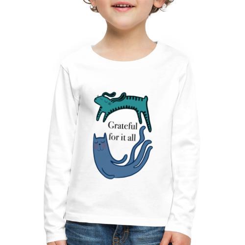 Thankful for everything - Kids' Premium Longsleeve Shirt