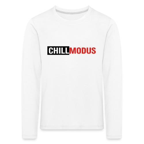 Chillmodus - Kinder Premium Langarmshirt