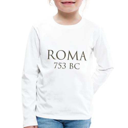 Nadruk Roma (Rzym)   Print Roma (Rome) - Koszulka dziecięca Premium z długim rękawem