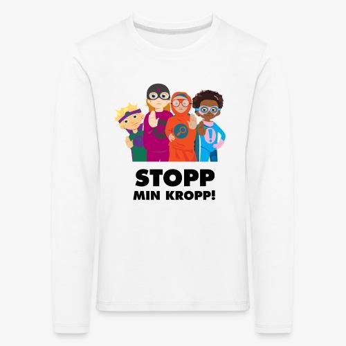 Stopp min kropp! - Långärmad premium-T-shirt barn