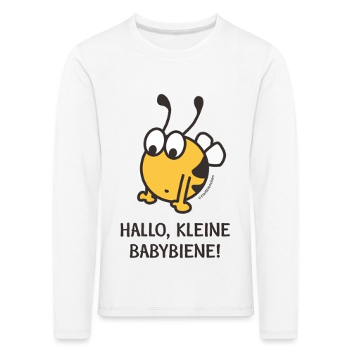 Hallo, kleine Babybiene! - Kinder Premium Langarmshirt
