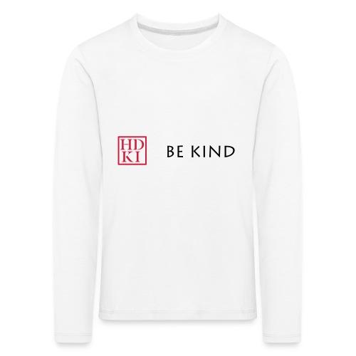 HDKI Be Kind - Kids' Premium Longsleeve Shirt
