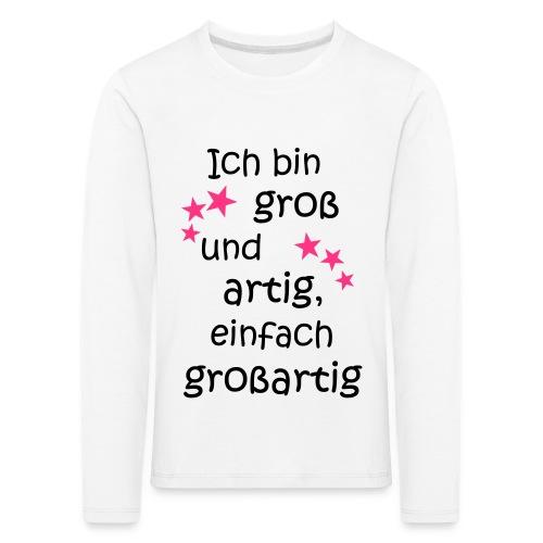 Ich bin gross und artig = großartig pink - Kinder Premium Langarmshirt