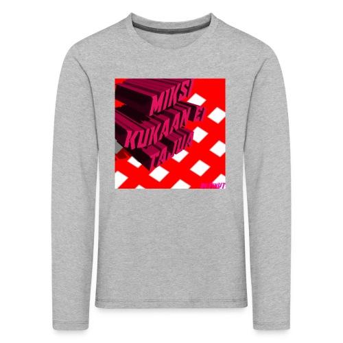 KukaaEiTajuu - Lasten premium pitkähihainen t-paita