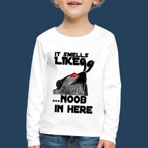 It smells like NOOB in here! - Kinder Premium Langarmshirt
