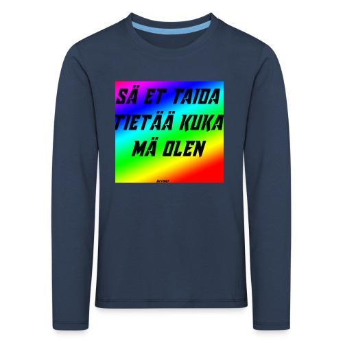 kuka olen - Lasten premium pitkähihainen t-paita