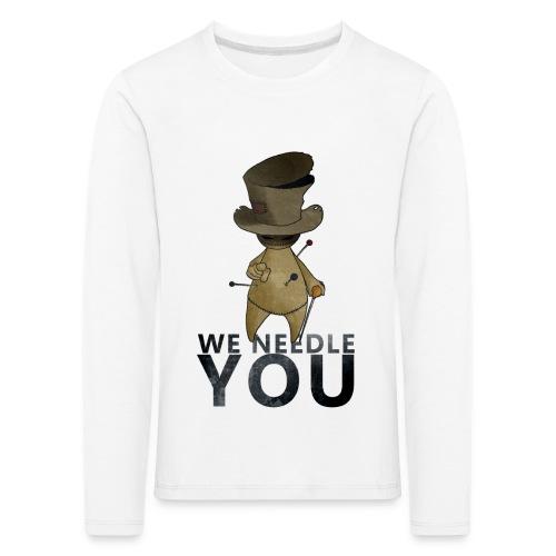 WE NEEDLE YOU - T-shirt manches longues Premium Enfant