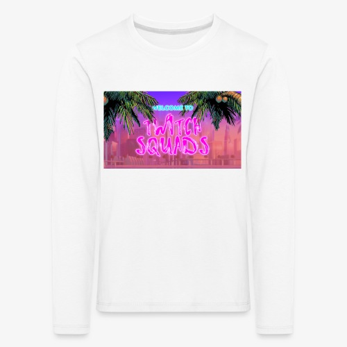 Welcome To Twitch Squads - Kids' Premium Longsleeve Shirt