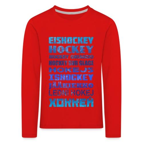 Ice Hockey Languages - Kids' Premium Longsleeve Shirt